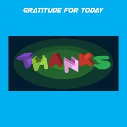 Gratitude For Today+
