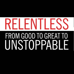 Quick Wisdom from Relentless:Practical Guide-