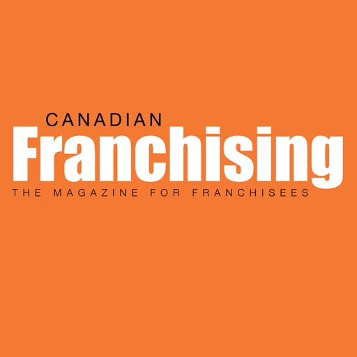 Canadian Franchising - The magazine for franchisees