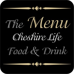Cheshire Life Food and Drink - The Menu