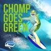Chomp Goes Green