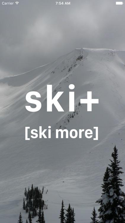 Ski+ [ski more]