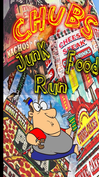 CHUBS: Junk Food Run