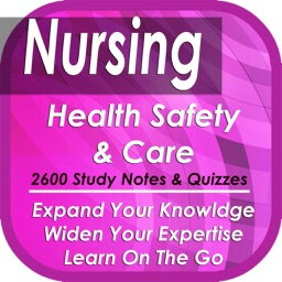 Health Safety & Medical Care: 2600 Notes, Tips & Quizzes (Principles & Best Practices)
