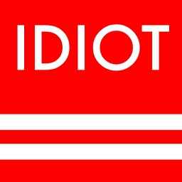 I am NOT an idiot - IDIOT TEST