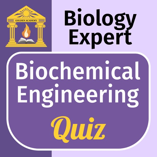 Biology Expert : Biochemical Engineering Quiz