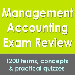 Management Accounting Exam Review: 1200 Quizzes & Concepts