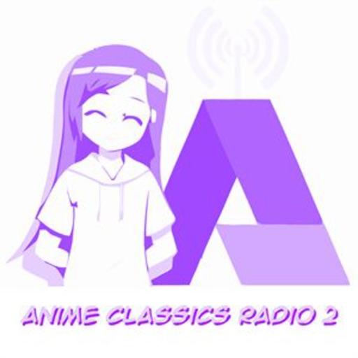 Anime Classics Radio Two