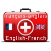 English-French Medical Dictionary for Travelers