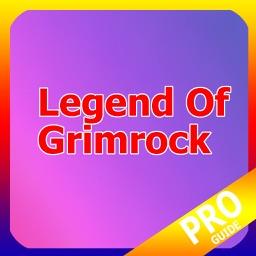 PRO - Legend of Grim Rock Game Version Guide