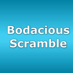Bodacious Scramble
