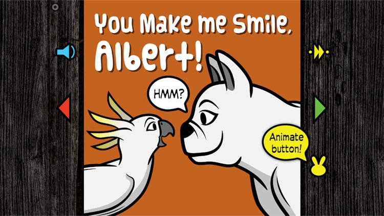 You Make Me Smile, Albert!: Animal Friends Book - Friendships of Animals