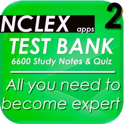 NCLEX Test Bank 6600 Study Notes & Exam Quiz
