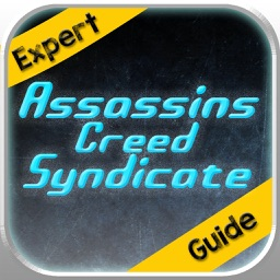Expert Strategy+Walkthrough Guide For Assassin's Creed: Syndicate