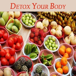 Learn To Detox Your Body - Best Guide