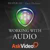 AV for Reaper 102 - Working With Audio - ASK Video