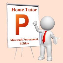 Home Tutor - Microsoft Powerpoint Edition
