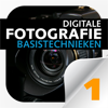 Digitale Fotografie 1 - Basistechnieken