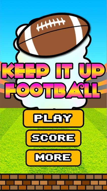 Keep it up Football