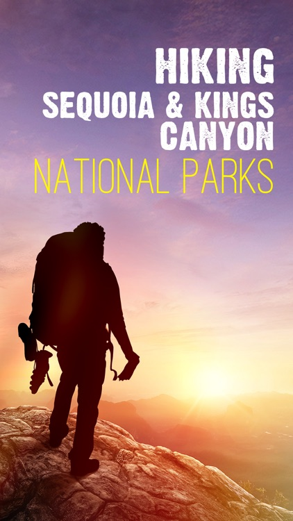 Hiking - Sequoia & Kings Canyon National Parks