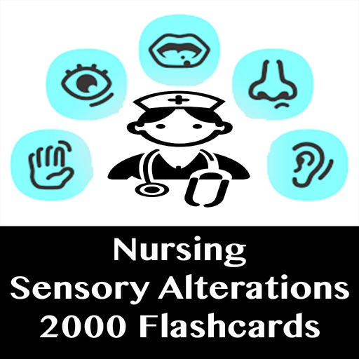Nursing Sensory Alterations 2000 Exam Study Notes