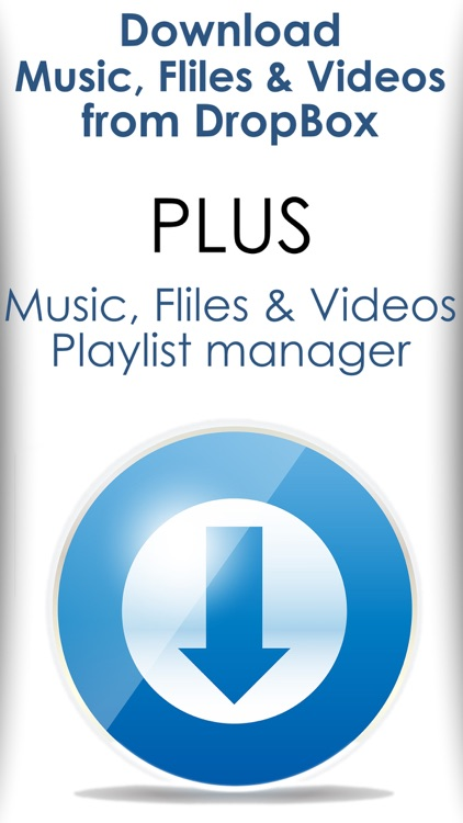 Music & Video manager plus playlist creator for Dropbox