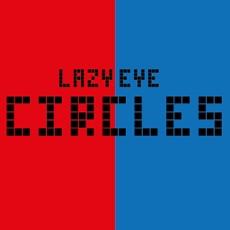 Activities of Lazy Eye Circles