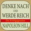 Denke nach und werde reich. Napoleon Hill