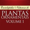 Plantas Ornamentais - Volume 1