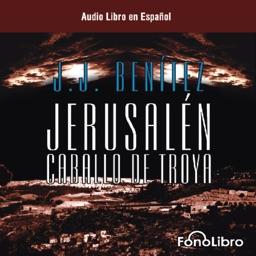 Jerusalen Caballo De Troya 1 - Audiolibro