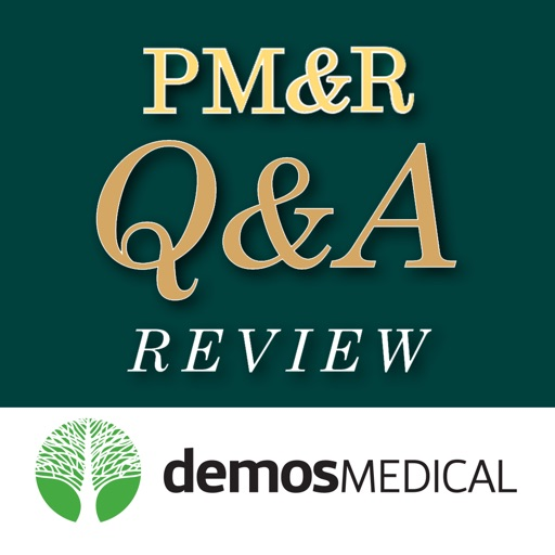 PM&R Q&A: Physical Medicine and Rehab Board Review