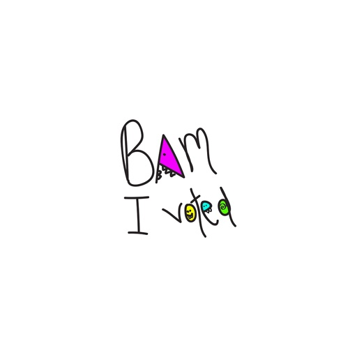 Bam I Voted!