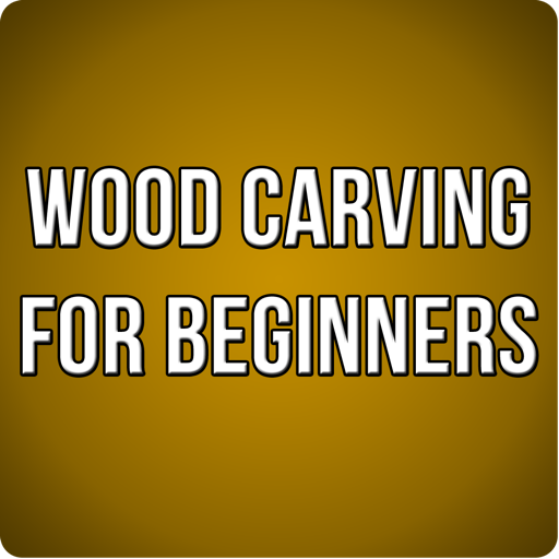 Wood Carving for Beginners