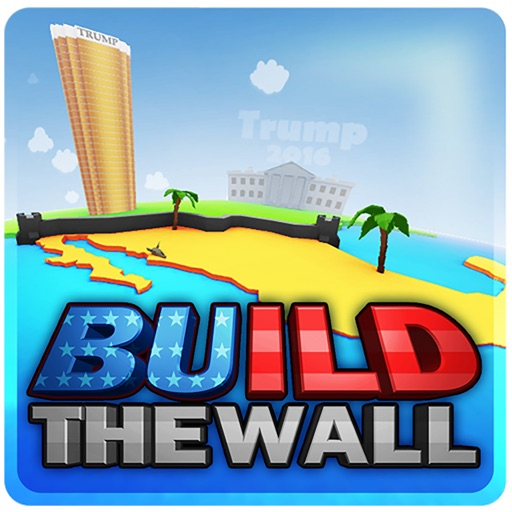 Build The Wall: The Game