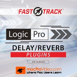 FastTrack™ For Logic Pro X Delay & Reverb FX