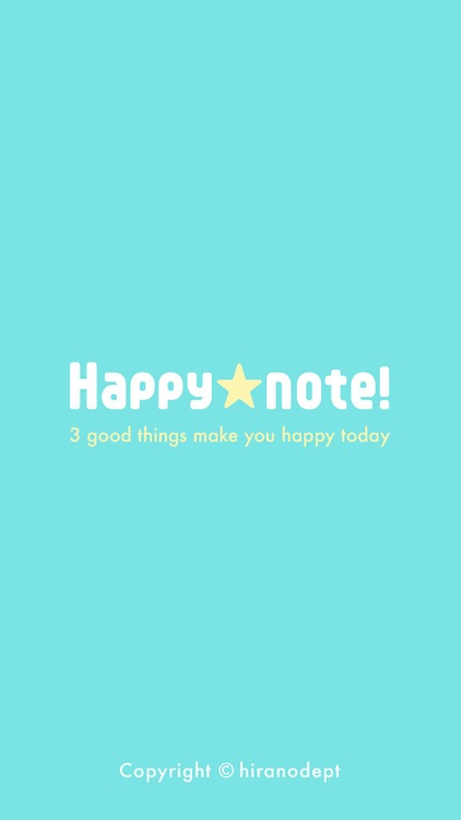 Think happy thoughts! Happynote