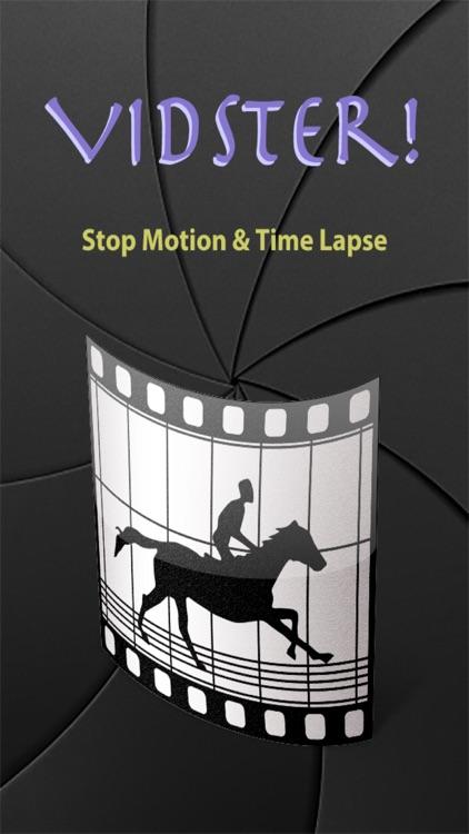 Vidster! Stop Motion & Time Lapse screenshot-3