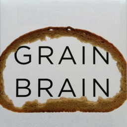 Quick Wisdom from Grain Brain:Carbohydrates