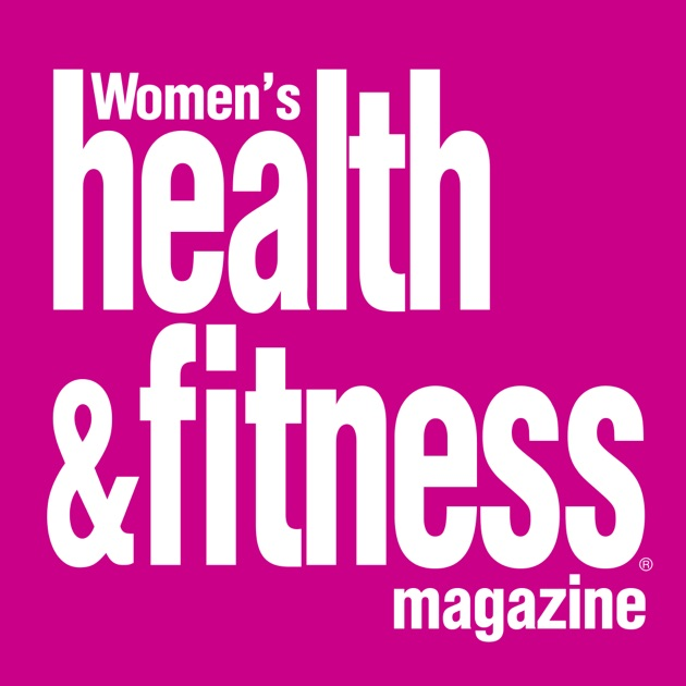 Women's Health & Fitness Magazine on the App Store