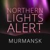Northern Lights Alert Murmansk