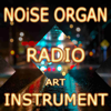 Noise Music Radio & Instrument