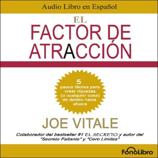 El Factor de Atracción - Joe Vitale