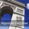 Learn French - Absolute Beginner (Lessons 1 to 25)