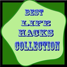 Best Life Hacks Collection