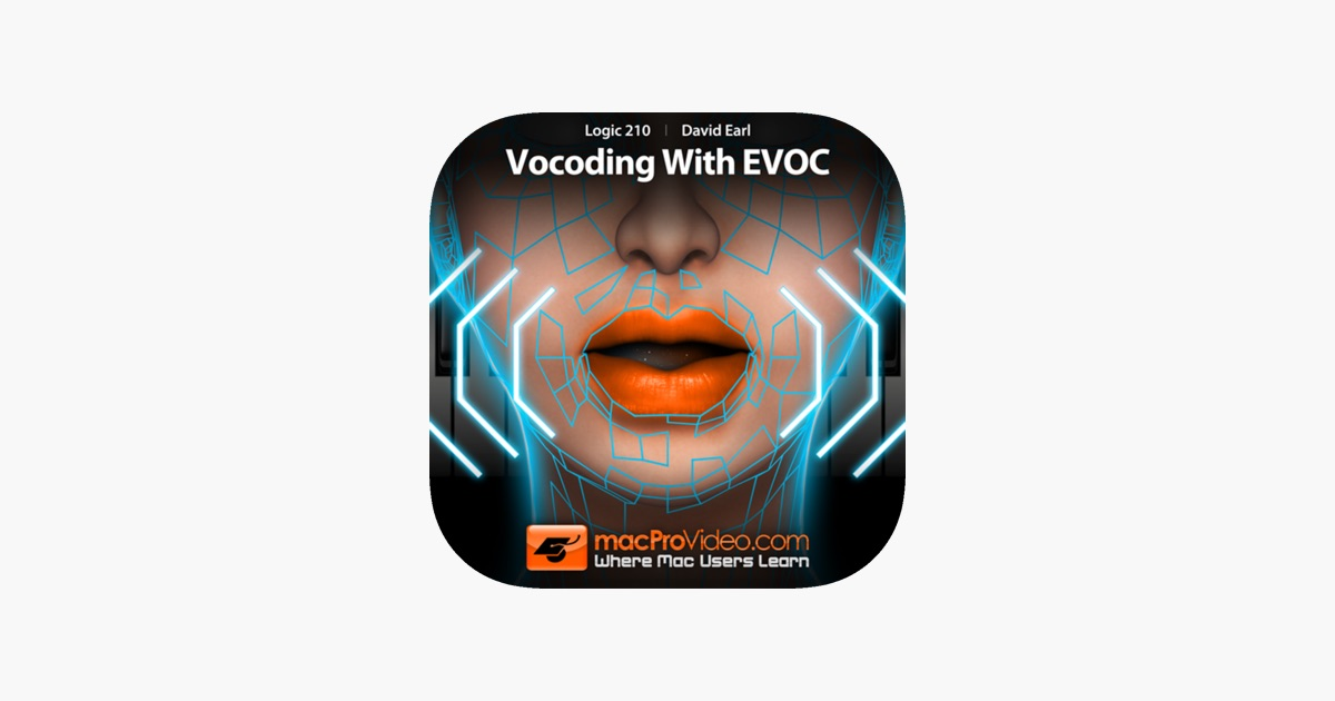 Course For Logic 210 - Vocoding With EVOC on the App Store