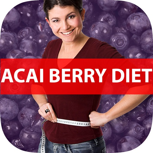 Easy Acai Berry Diet - Healthy Weight Loss Plan