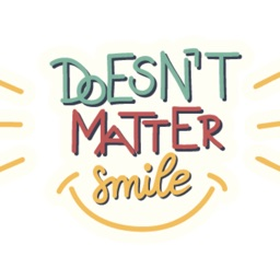 Doesn't Matter Smile