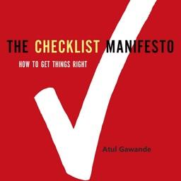 Quick Wisdom from The Checklist Manifesto