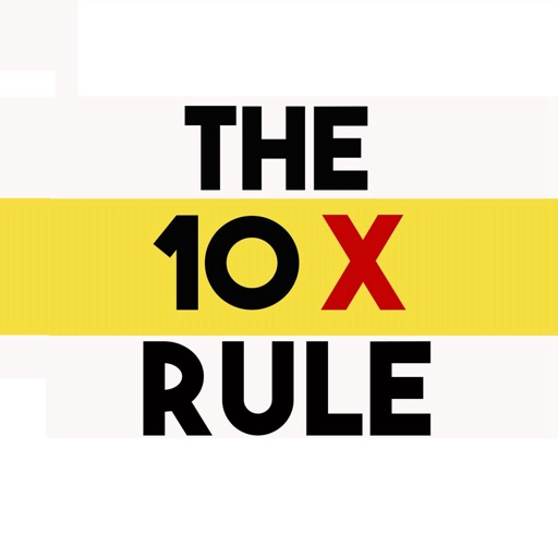 10x Rule Quotes: Quick Wisdom From The 10X Rule By Xin Tan