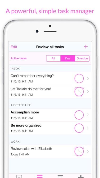 Tasktic - manage your tasks, not a task manager screenshot-0